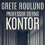 Professor Sterns kontor   Grete Roulund