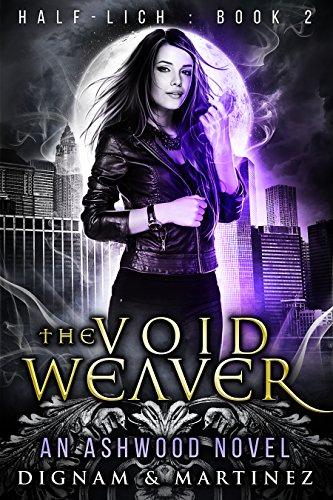 The Void Weaver (Half-Lich Book 2) -