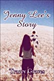 Jenny Lee's Story, Tracey Graves, 1605633267