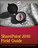 SharePoint 2010 Field Guide, Philip Rowe and Colin Murphy, 1118105052