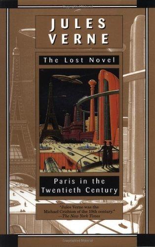 PARIS IN THE TWENTIETH CENTURY [THE LOST NOVEL]