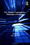 D.Z. Phillips' Contemplative Philosophy of Religion: Questions and Responses (2007-10-28)