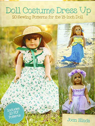 (Doll Costume Dress Up: 20 Sewing Patterns for the 18-inch Doll )