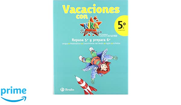 Vacaciones con Kika Superbruja / Holidays with Kika Super Witch (Spanish Edition): R. Perez Pinel, I. Ballesta Minarro, L. Negrete Pardos: 9788421667767: ...