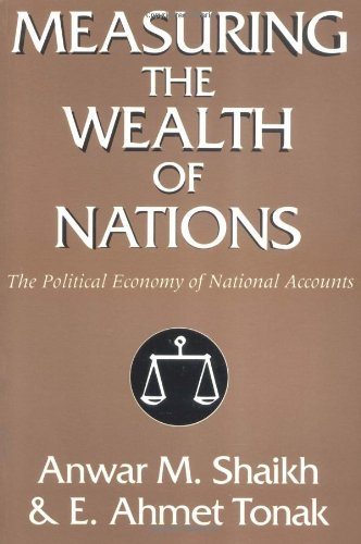 Measuring the Wealth of Nations: The Political Economy of National Accounts