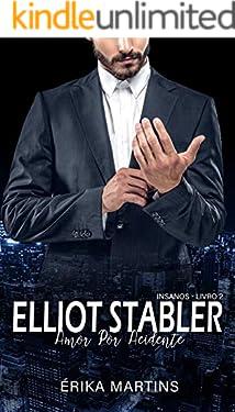 Elliot Stabler - Amor por acidente