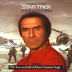 Star Trek: The Eugenics Wars: The Rise and Fall of Khan Noonien Singh (Adapted)