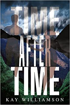 Time after Time by Kay Williamson (2005-09-29)