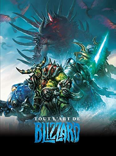 Tout l'art de Blizzard by Nick Carpenter, Chris Metzen, Collectif