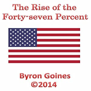 The Rise of the Forty-seven Percent Audiobook