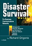 Disaster Survival Guide for Business Communications