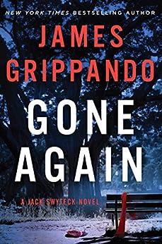 Gone Again: A Jack Swyteck Novel by [Grippando, James]