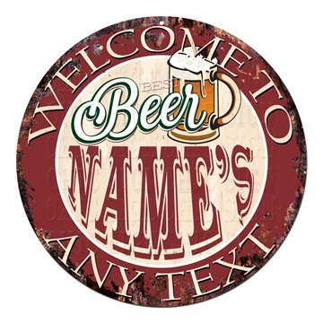 (Welcome To BEST Beer ANY NAME'S ANY TEXT GARAGE BAR Custom Personalized Chic Tin Sign Rustic Shabby Vintage style Retro Kitchen Bar Pub Coffee Shop man cave Decor Gift Ideas )