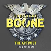 Theodore Boone: The Activist | John Grisham