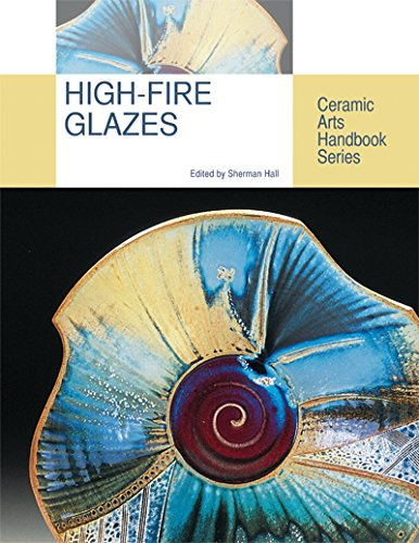 - High-fire Glazes (Ceramic Arts Handbook)