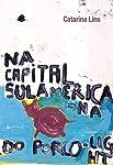 Na Capital Sul-americana Do Porco Light