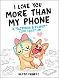 "I Love You More Than My Phone: A ""Slothilda"