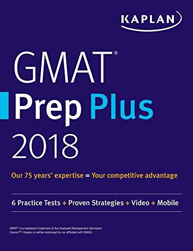 GMAT Prep Plus 2018: 6 Practice Tests + Proven Strategies + Online + Video + Mobile (Kaplan Test - E-gmat Reviews