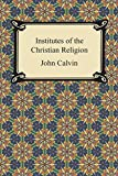 img - for Institutes of the Christian Religion book / textbook / text book