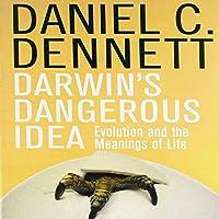Darwin's Dangerous Idea: Evolution and the Meanings of Life Hörbuch von Daniel C. Dennett Gesprochen von: Kevin Stillwell