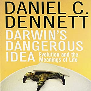 Darwin's Dangerous Idea Audiobook