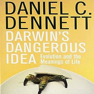 Darwin's Dangerous Idea Hörbuch