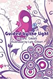 Guided by the Light, Diana Gilbert, 1424170168