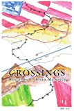 Crossings, P. Brian McNeece, 0595312101