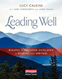 img - for Leading Well: Building Schoolwide Excellence in Reading and Writing book / textbook / text book
