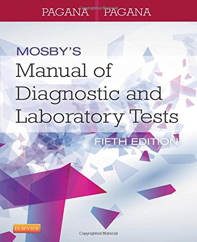 Mosby's Manual of Diagnostic and Laboratory Tests, 5e