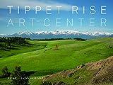 #6: Tippet Rise Art Center