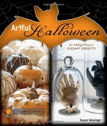 Artful Halloween 31 Frightfully Elegant Projects