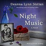 Night Music: A Novel | Deanna Lynn Sletten