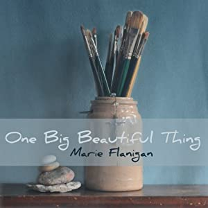 One Big Beautiful Thing Audiobook