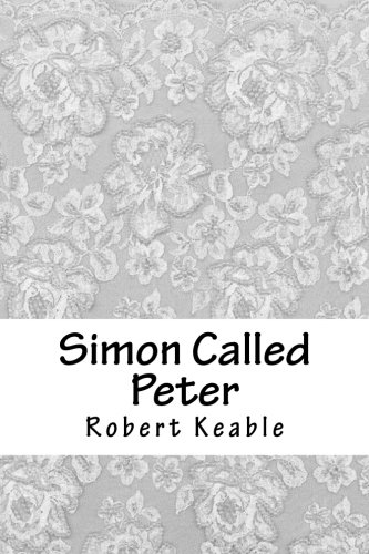 Simon Called Peter by Robert Keable