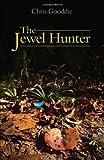 The Jewel Hunter, Gooddie, Chris, 1903657164