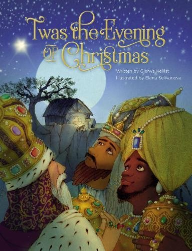 'Twas the Evening of Christmas Christmas Nativity Story For Children