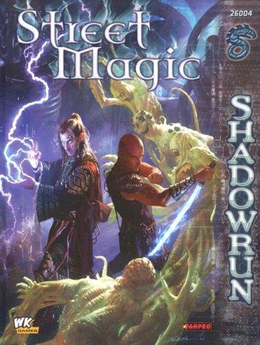 Download Shadowrun: Street Magic (FPR26004) pdf epub