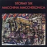 Macchina Maccheronica by Stormy Six (2008-05-09)