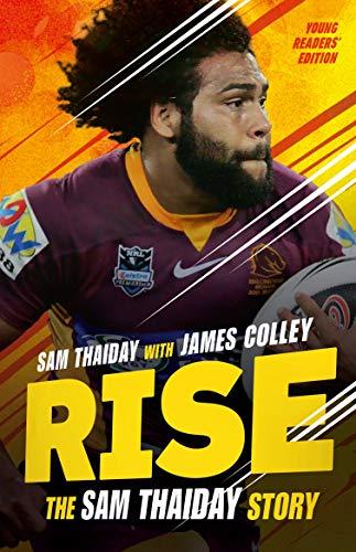 Rise: The Sam Thaiday Story: Young Readers' Edition por Sam Thaiday