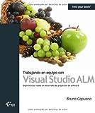 Trabajando en Equipo con Visual Studio Alm, Bruno Capuano, 849390368X
