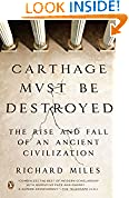 #6: Carthage Must Be Destroyed: The Rise and Fall of an Ancient Civilization