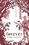 Forever, Maggie Stiefvater, 0545259096