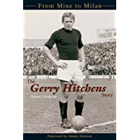 The Gerry Hitchens Story (English Edition)