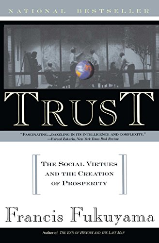 Trust: Human Nature and the Reconstitution of Social Order (English Edition)