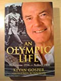 img - for Olympic Life: Melbourne 1956 to Sydney 2000 book / textbook / text book