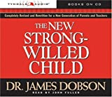 img - for The New Strong-Willed Child by Dobson, James, Fuller, John (2004) Audio CD book / textbook / text book