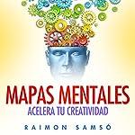 Mapas Mentales: Acelera tu creatividad | Raimon Samsó