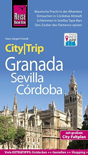 reise-know-how-citytrip-granada-sevilla-crdoba-reisefhrer-mit-faltplan-und-kostenloser-web-app