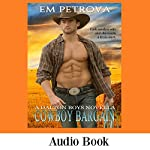 Cowboy Bargain: The Dalton Boys, Book 2 | Em Petrova